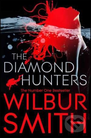 Pan Books The Diamond Hunters - Wilbur Smith cena od 179 Kč