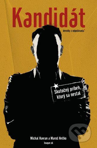 Inaque.sk Kandidát - Michal Havran, Maroš Hečko cena od 210 Kč