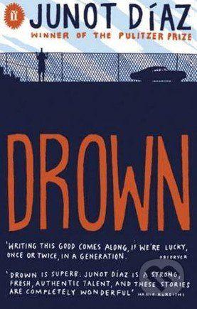 Faber and Faber Drown - Junot Diaz cena od 187 Kč