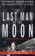 St Martins Press The Last Man on the Moon - Eugene Cernan cena od 410 Kč