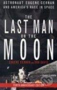 St Martins Press The Last Man on the Moon - Eugene Cernan cena od 493 Kč
