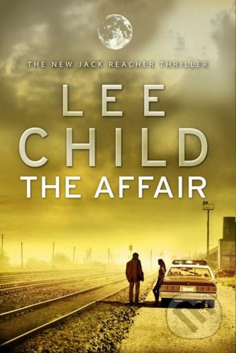 Lee Child: The Affair cena od 172 Kč