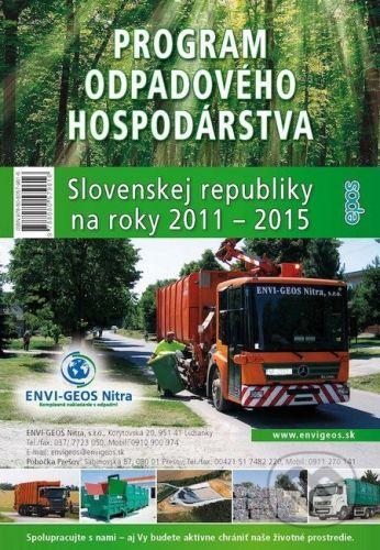 Ing. Miroslav Mračko - EPOS Program odpadového hospodárstva Slovenskej republiky na roky 2011 - 2015 - cena od 328 Kč