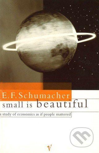 Vintage Small is beautifull - E.F. Schumacher cena od 383 Kč