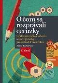 Edika O čom sa rozprávali ceruzky - Jiřina Bednářová cena od 105 Kč