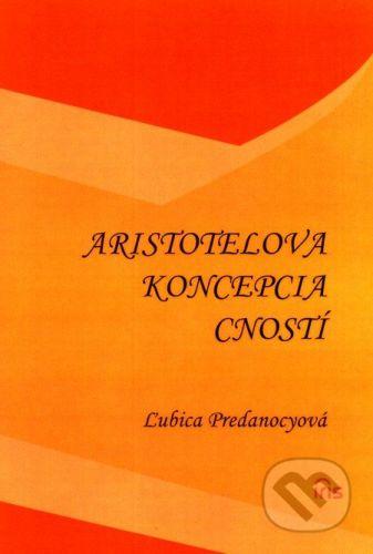 IRIS Aristotelova koncepcia cností - Ľubica Predanocyová cena od 110 Kč