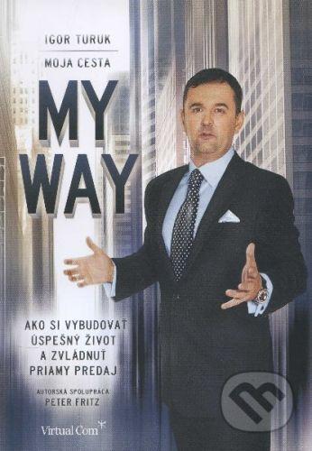 Igor Turuk: My way Moja cesta cena od 192 Kč