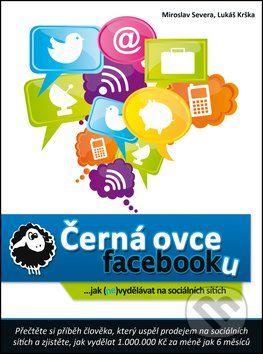 Miroslav Severa, Lukáš Krška: Černá ovce Facebooku cena od 231 Kč