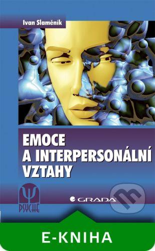 Grada Emoce a interpersonální vztahy - Ivan Slaměník cena od 271 Kč