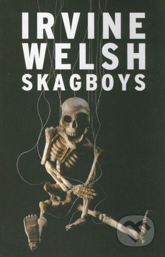 Jonathan Cape Skagboys - Irvine Welsh cena od 324 Kč