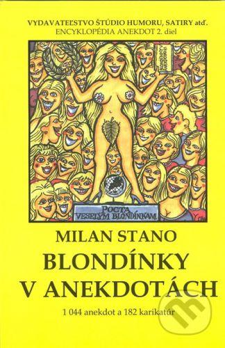 Milan Stano: Blondínky v anekdotách cena od 117 Kč