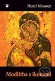 Henri J. M. Nouwen: Modlitba s ikonami cena od 98 Kč