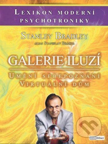 vydavateľ neuvedený Galerie iluzí - Bradley Stanley, Stanislav Brázda cena od 310 Kč