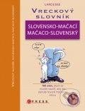 Computer Press Vreckový slovník slovensko-mačací, mačaco-slovenský - Gilles Bonotaux, Jean Cuvelier cena od 209 Kč
