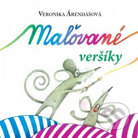 Občianske združenie ART-5 Maľované veršíky - Veronika Árendášová cena od 159 Kč
