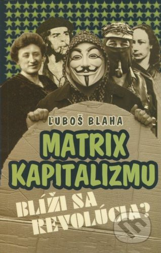 VEDA Matrix kapitalizmu - Ľuboš Blaha cena od 102 Kč