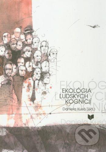 VEDA Ekológia ľudských kognícií - Daniela Kusá cena od 118 Kč