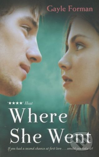 Gayle  Forman: Where She Went cena od 167 Kč