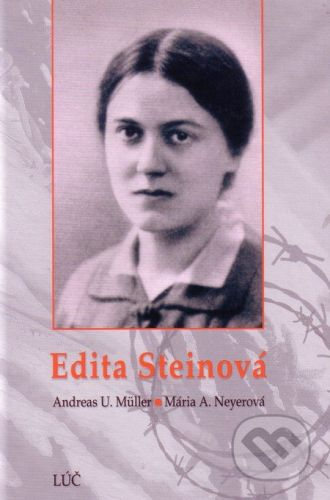 Lúč Edita Steinova - Andreas U. Müller, Mária A. Neyerová cena od 238 Kč