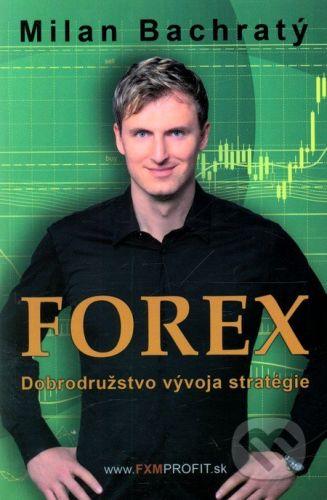 FXMPROFIT s.r.o. Forex - Milan Bachratý cena od 251 Kč