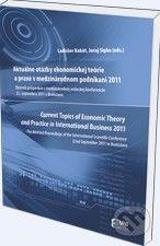 Eurokódex Aktuálne otázky ekonomickej teórie a praxe v medzinárodnom podnikaní 2011 - cena od 266 Kč