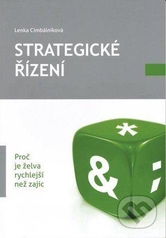 Univerzita Palackého v Olomouci Strategické řízení - Lenka Cimbálníková cena od 190 Kč