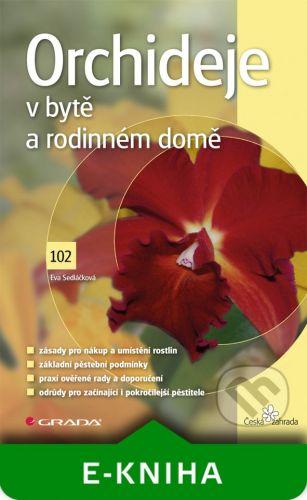 Grada Orchideje v bytě a rodinném domě - Eva Sedláčková cena od 135 Kč