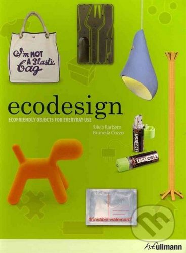 vydavateľ neuvedený Ecodesign - Silvia Barbero , Brunella Cozzo, Paola Tamborrini cena od 0 Kč