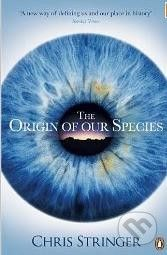 Penguin Books The Origin of Our Species - Chris Stringer cena od 326 Kč