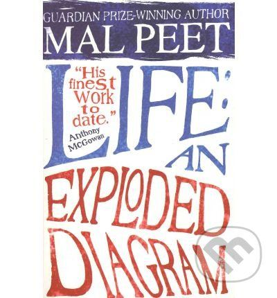 Arrow Books Life: An Exploded Diagram - Mal Peet cena od 195 Kč