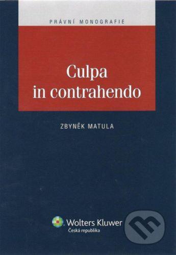 Wolters Kluwer Culpa in contrahendo - Zbyněk Matula cena od 113 Kč