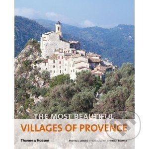 Thames & Hudson The Most Beautiful Villages of Provence - Michael Jacobs cena od 409 Kč
