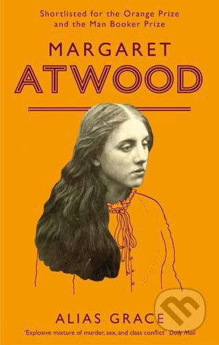 Virago Alias Grace - Margaret Atwood cena od 325 Kč