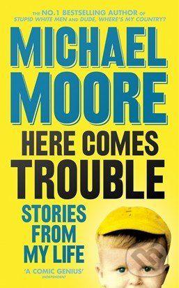 Allen Lane Here Comes Trouble - Michael Moore cena od 249 Kč