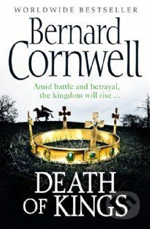 HarperCollins Publishers Death of Kings - Bernard Cornwell cena od 189 Kč
