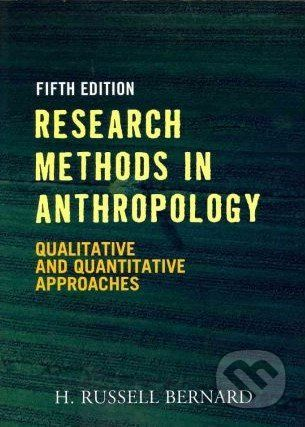vydavateľ neuvedený Research Methods in Anthropology - H. Russell Bernard cena od 1450 Kč