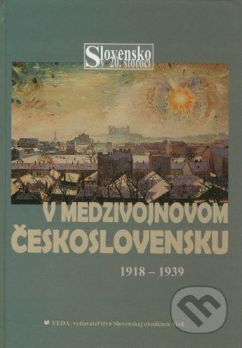 VEDA V medzivojnovom Československu 1918 - 1939 - cena od 0 Kč
