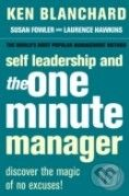HarperCollins Publishers Self Leadership and the One Minute Manager - Kenneth Blanchard cena od 268 Kč