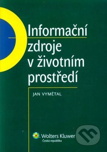 Jan Vymětal: Informační zdroje v životním prostředí cena od 263 Kč
