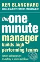 HarperCollins Publishers The One Minute Manager Builds High Performance Teams - Kenneth Blanchard cena od 365 Kč