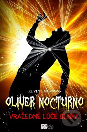 CooBoo Oliver Nocturno 2: Vražedné lúče slnka - Kevin Emerson cena od 110 Kč