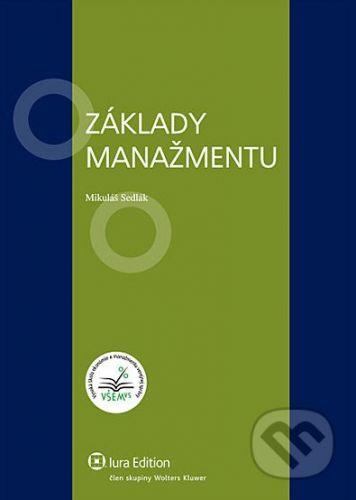 IURA EDITION Základy manažmentu - Mikuláš Sedlák cena od 195 Kč