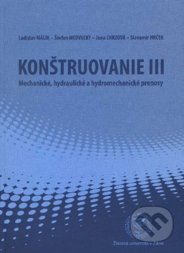EDIS Konštruovanie III. - Ladislav Málik, Jana Chrzová, Štefan Medvecký, Slavomír Hrček cena od 580 Kč