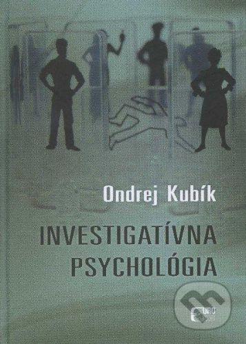 Eurokódex Investigatívna psychológia - Ondrej Kubík cena od 442 Kč