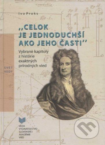 Ivo Proks: Celok je jednoduchší ako jeho časti cena od 259 Kč