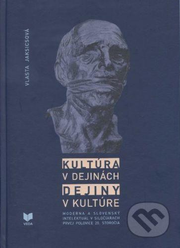 VEDA Kultúra v dejinách - Vlasta Jaksicsová cena od 366 Kč