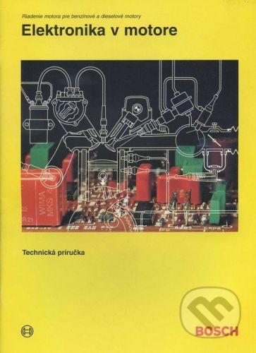 vydavateľ neuvedený Elektronika v motore - cena od 124 Kč