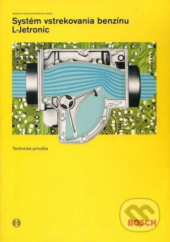 vydavateľ neuvedený Systém vstrekovania benzínu L-Jetronic - cena od 126 Kč