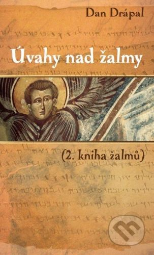 Dan Drápal: Úvahy nad žalmy 2 cena od 161 Kč