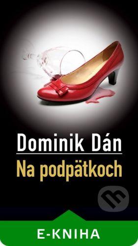 Slovart Na podpätkoch - Dominik Dán cena od 50 Kč